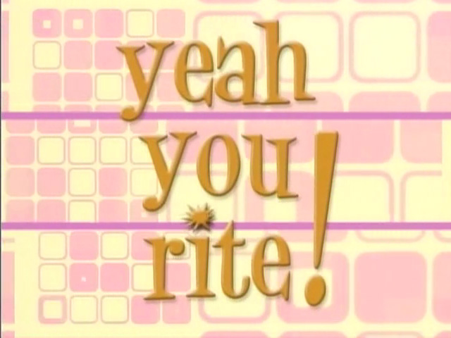 Yeah You Rite!