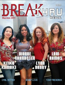 Breakthru Magazine with Keike Komaki, Dionne Character, Lynn Drury and Lani Ramos