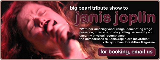 Big Pearl Tribute to Janis Joplin